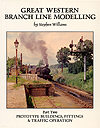 Great Western Branch Line Modelling Part Two by Stephen Williams