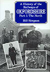 A History of the Railways of Oxfordshire Part 1: The North by Bill Simpson