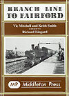 Branch Line to Fairford by Vic Mitchell & Keith Smith